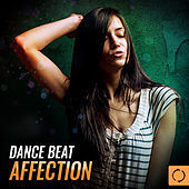 Dance Beat Affection by Various Artists