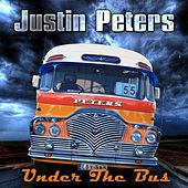 Under the Bus by Justin Peters