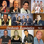 Desborde Romántico Vol. 2 by Various Artists