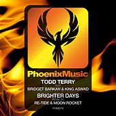 Brighter Days (Re-Tide & Moon Rocket Remix) by Todd Terry, Bridget Barkan, King Aswad