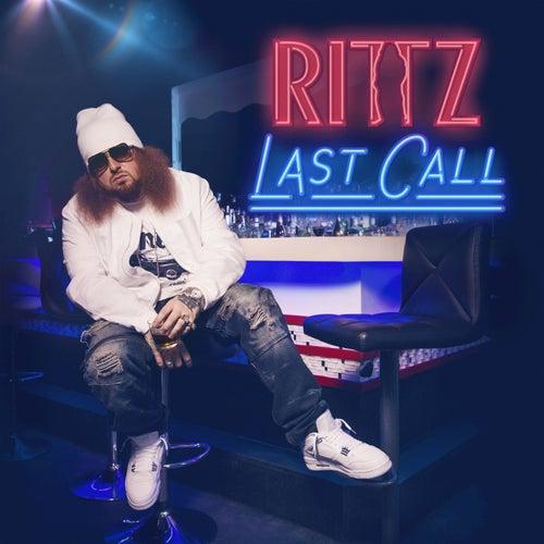 Last Call by Rittz