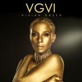 Vgvi by Vivian Green
