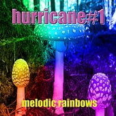 Melodic Rainbows by Hurricane #1
