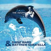 The Dolphins by Diane Ward