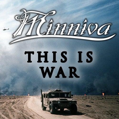 This Is War von Minniva