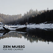 Zen Music for Mind Calmness – Peaceful Sounds to Meditate, Buddha Lounge, Chakra Gathering, Inner Calmness by Meditation Awareness