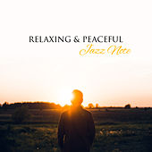Relaxing & Peaceful Jazz Note – Soft Sounds to Relax, Night Jazz Club, Rest a Bit, Calm Melodies by Chilled Jazz Masters