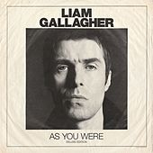 As You Were (Deluxe Edition) by Liam Gallagher
