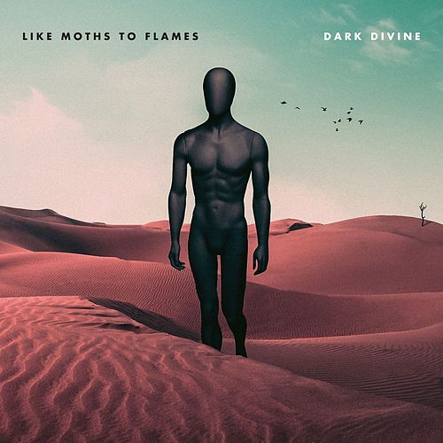 Dark Divine by Like Moths To Flames