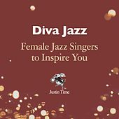 Diva Jazz: Female Jazz Singers to Inspire You by Various Artists