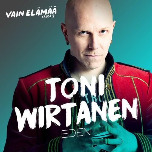 Eden (Vain elämää kausi 7) by Toni Wirtanen