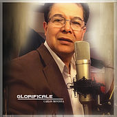 Glorificale by Carlos Montoya
