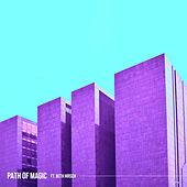 Path of Magic (feat. Beth Hirsch) by Grey Tropical