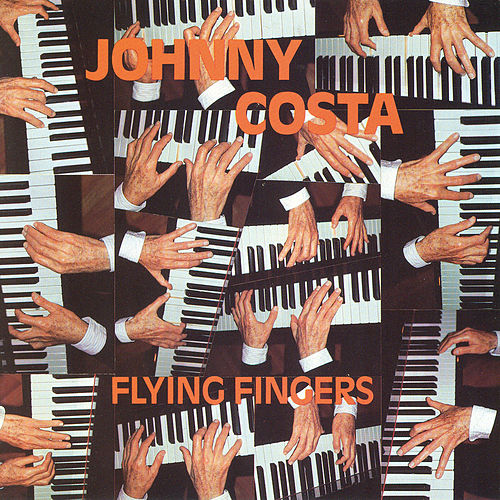 Flying Fingers by Johnny Costa