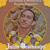 Recordando al Grande de la Cancion Romantica by Julito Deschamps