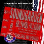 Legendary FM Broadcasts - Hollywood Palladium, Los Angeles CA 6th October 1991 von Soundgarden
