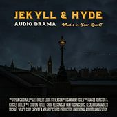 Jekyll & Hyde - An Audio Drama by Mirari Pictures