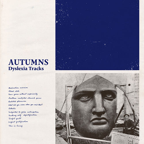 Dyslexia Tracks by The Autumns