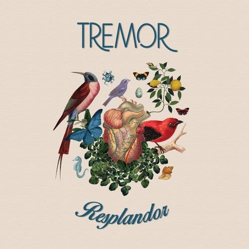 Resplandor by Tremor