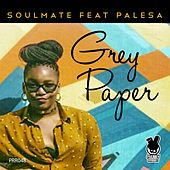Grey Paper (feat. Palesa) by George Acosta