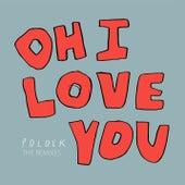 Oh I Love You (Remixes) de Polock
