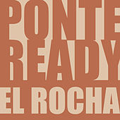 Ponte Ready by Rocha