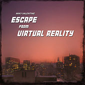 Escape From Virtual Reality by Various Artists