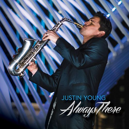 Always There by Justin Young