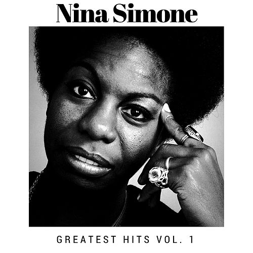 Greatest Hits Vol. 1 von Nina Simone