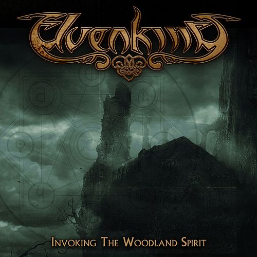 Invoking the Woodland Spirit by Elvenking