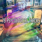 79 Psycological Tracks by Massage Therapy Music
