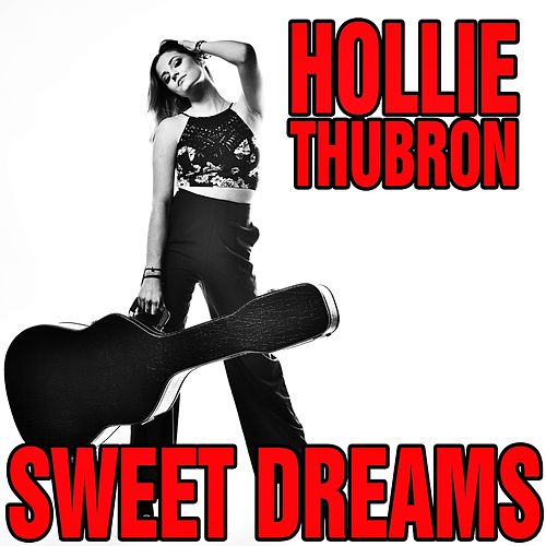 Sweet Dreams by Hollie Thubron