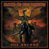 Blood of the Dragon by Nox Arcana