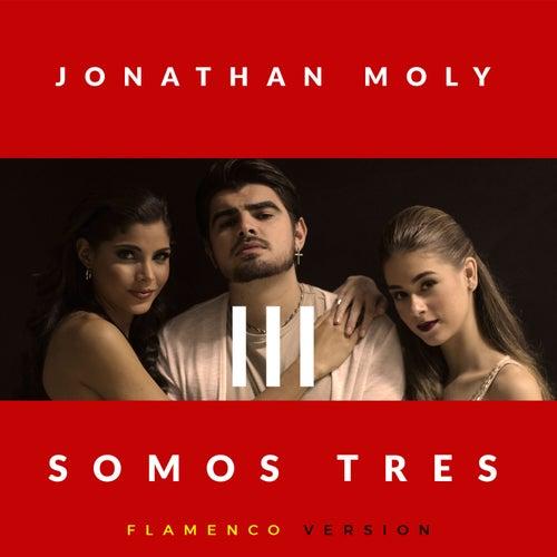 Somos Tres (Flamenco Version) de Jonathan Moly