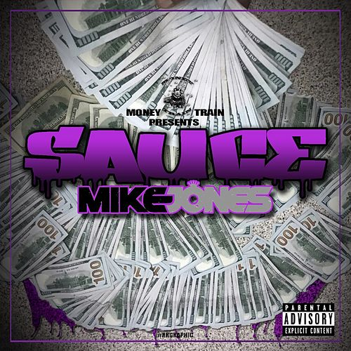 Sauce by Mike Jones