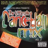 Play & Download The Ultimate Dancehall Mix Vol. 2 by Various Artists | Napster