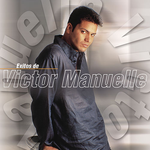 Play & Download Exitos De Victor Manuelle by Víctor Manuelle | Napster