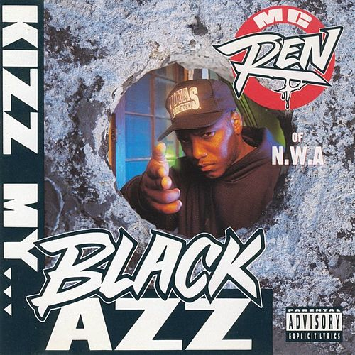 Play & Download Kizz My Black Azz [Bonus Video] by MC Ren | Napster