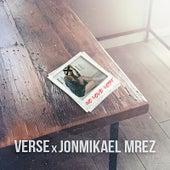No Love Lost (feat. JonMikael Mrez) by Verse