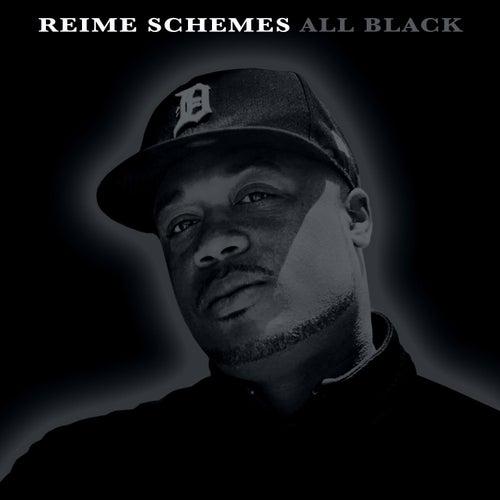 All Black de Reime Schemes