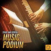Stage and Screen Music Podium by Various Artists