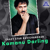 Crazy Star Ravichandran Kamanu Darling by Various Artists