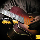 Alternative Mix Addiction by Various Artists