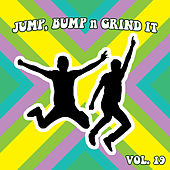 Jump Bump n Grind It, Vol. 19 by Various Artists