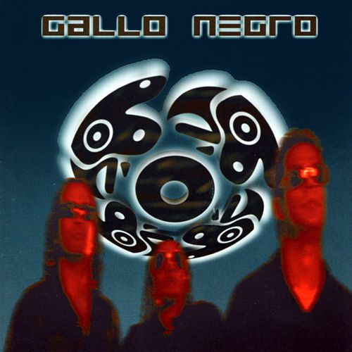 Gallo Negro by El Gallo Negro