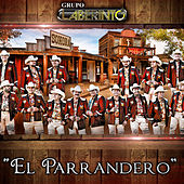 El Parrandero by Laberinto