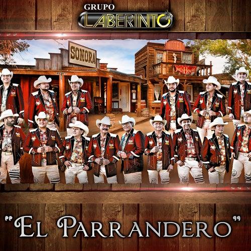 El Parrandero by Laberinto