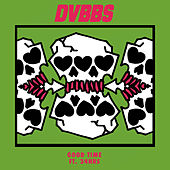 Good Time by DVBBS