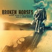 Broken Horses (Original Motion Picture Soundtrack) by John Debney