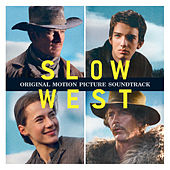 Slow West (Original Motion Picture Soundtrack) by Various Artists